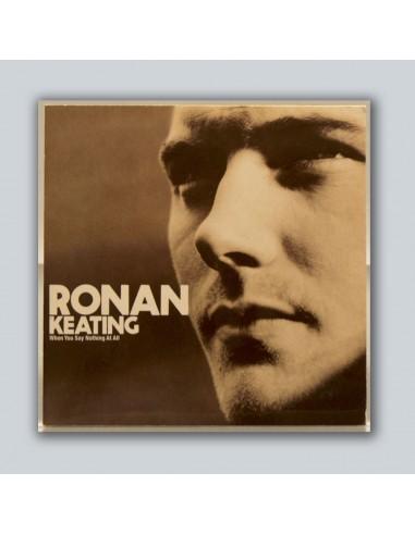 Ronan Keating - When Yoy Say Nothing At All